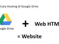 Cara Hosting Gratis Google Drive