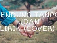 Mendung Tanpo Udan Lirik Viral Tiktok